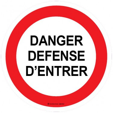 Visuel Danger Défense d'Entrer