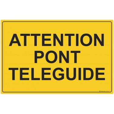 Panneau rectangulaire Attention pont téléguidé