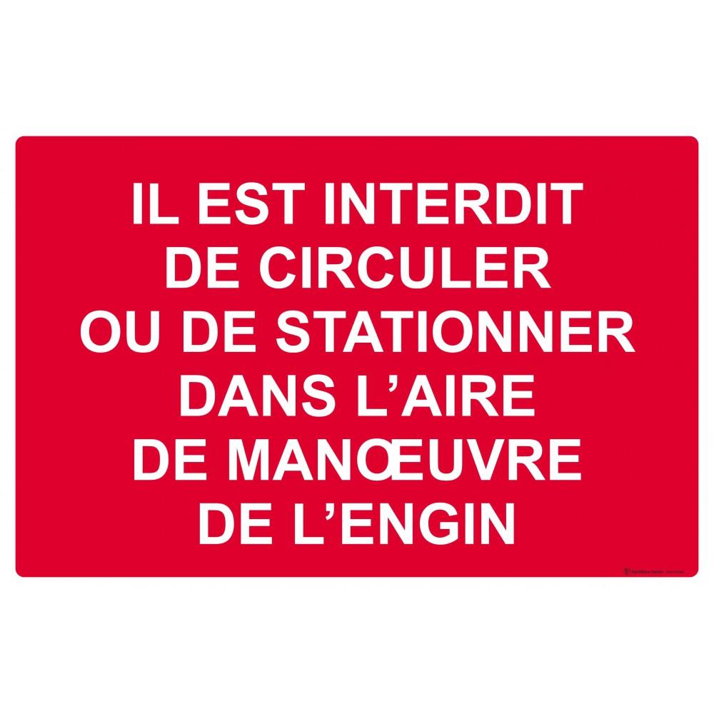 panneau interdit de circuler ou de stationner dans l 39 aire de manoeuvre de l 39 engin. Black Bedroom Furniture Sets. Home Design Ideas