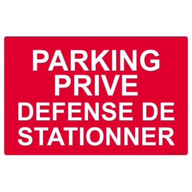 Panneau rectangulaire Parking privé défense de stationner
