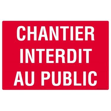 Panneau rectangulaire Chantier interdit au public