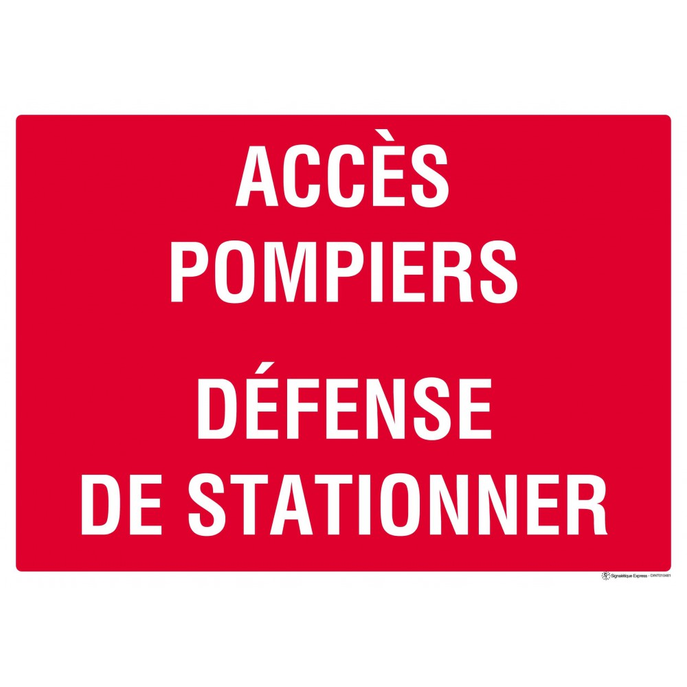 panneau acces pompiers d fense de stationner. Black Bedroom Furniture Sets. Home Design Ideas