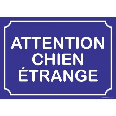 Panneau rectangulaire Attention Chien étrange