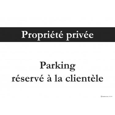 Panneau rectangulaire Propriété privée parking réservé à la clientèle