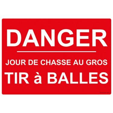 Panneau rectangulaire Danger Jour de Chasse au Gros Tir à Balles