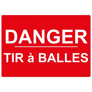 Panneau rectangulaire Danger Tir à Balles