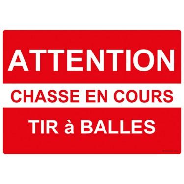 Panneau rectangulaire Attention Chasse en Cours Tir à Balles