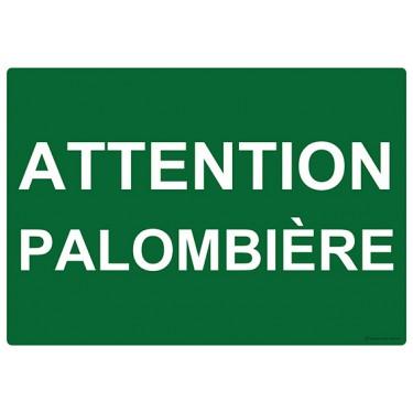 Panneau rectangulaire Attention Palombière