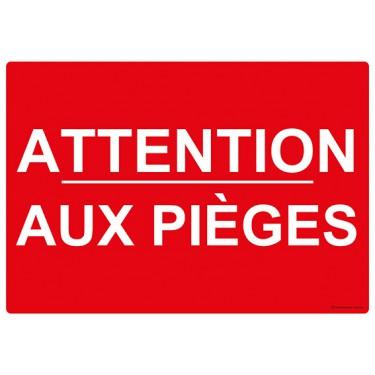 Panneau rectangulaire Attention aux Pièges