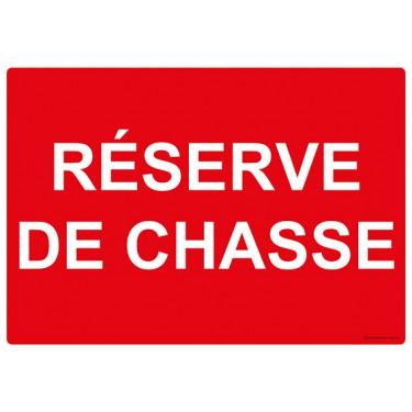 Panneau rectangulaire Réserve de Chasse