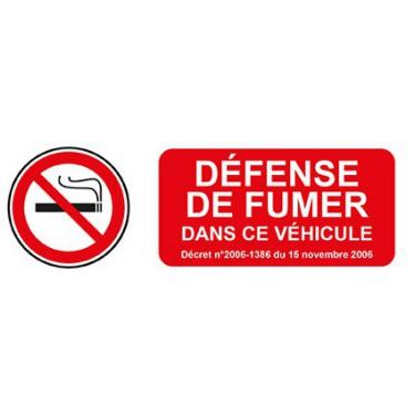 Panneau Défense de Fumer dans ce Véhicule avec Rappel du Décret correspondant