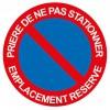 Panneau Prière de ne pas Stationner Emplacement Réservé