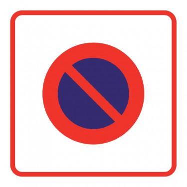 Panneau routier-type B Zones de circulation  - B6b1 zone interdite au stationnement - Signalétique Express