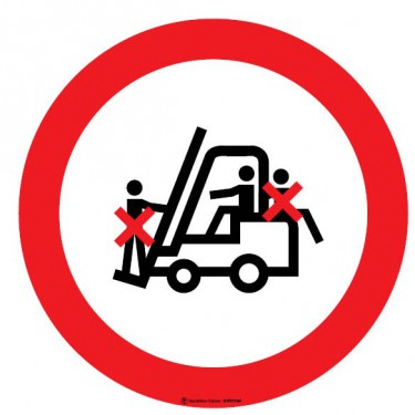 Panneau Passagers interdits sur chariot élévateur