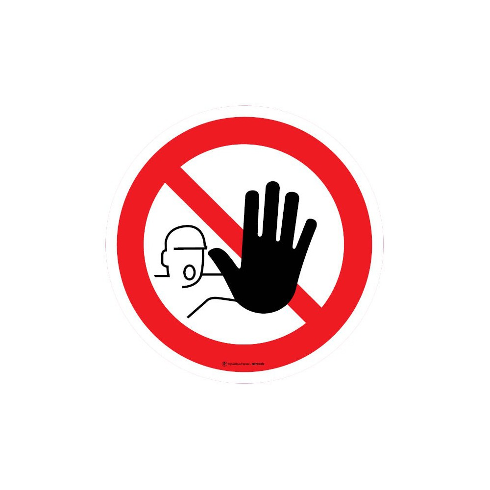Panneau Entrée interdite aux personnes non autorisées