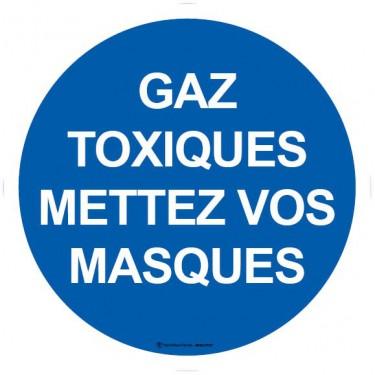 Panneau Gaz toxiques mettez vos masques