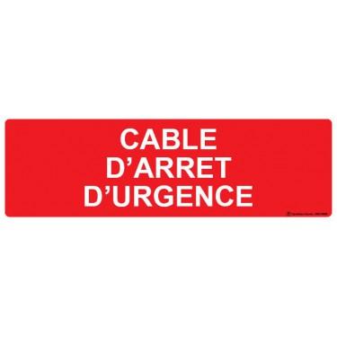 Panneau Câble d'arrêt d'urgence