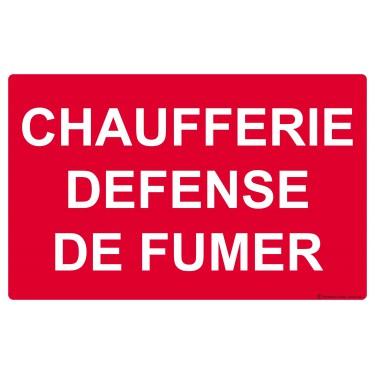Panneau Chaufferie Défense de fumer