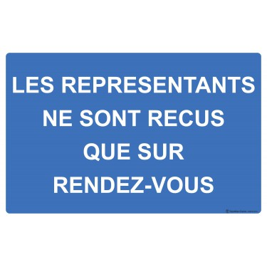 Panneau Les représentants ne sont reçus que sur rdv