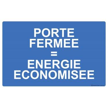 Panneau Porte fermée énergie économisée