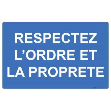 Panneau Respectez l'ordre et la propreté