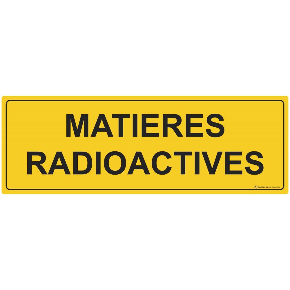Panneau Matières radioactives