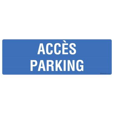Panneau rectangulaire Accès parking