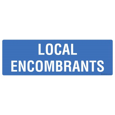 Panneau Local encombrants