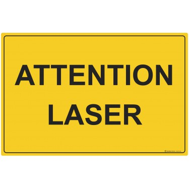 Panneau Attention laser