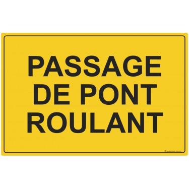 Panneau Passage de pont roulant