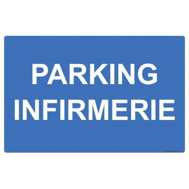 Panneau rectangulaire Parking infirmerie