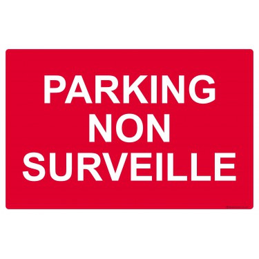 Panneau Parking non surveillé