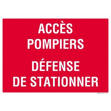 Panneau Acces pompiers défense de stationner