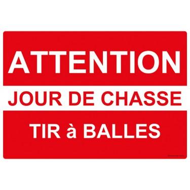 Panneau rectangulaire Attention Jour de Chasse Tir à Balles