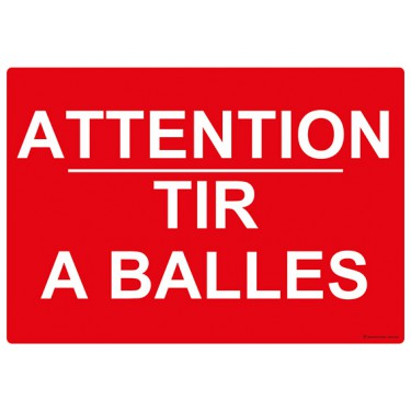 Panneau Attention tir à balles