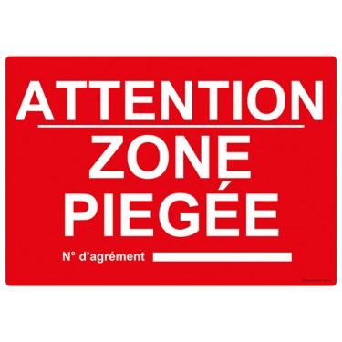 Panneau rectangulaire Attention Zone piégée n° d'agrément