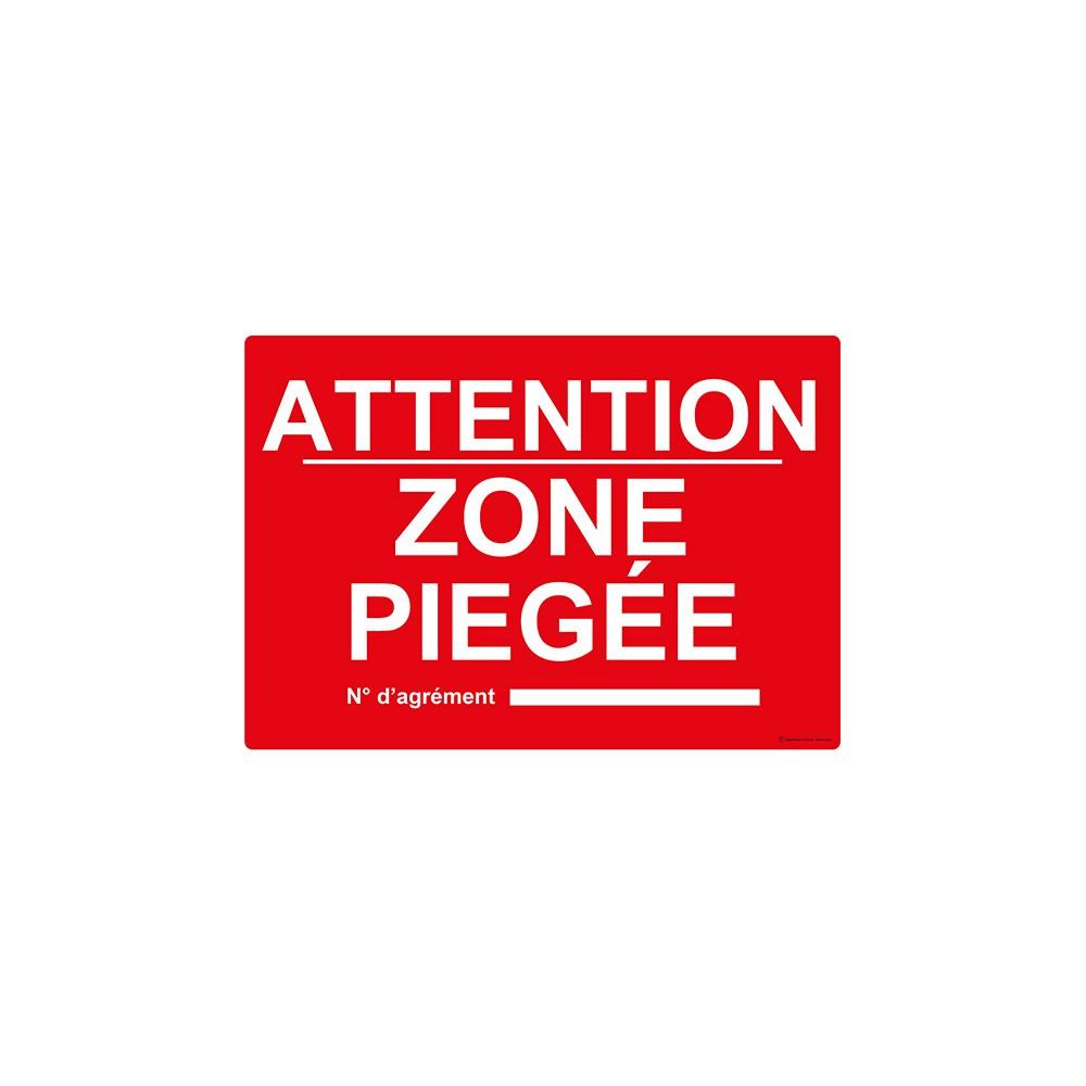 Panneau Attention zone piégée n° d'agrément