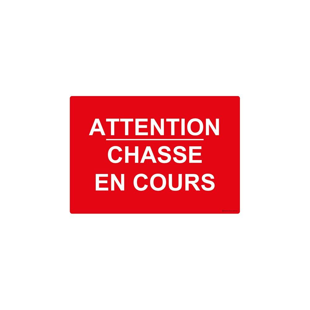Panneau rectangulaire Attention Chasse en Cours
