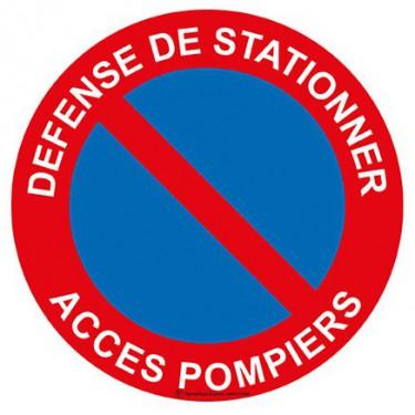 Panneau Défense de stationner accès pompiers