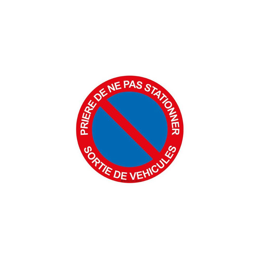 Panneau Prière de ne pas stationner sortie de véhicules