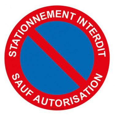 Panneau Stationnement interdit sauf autorisation