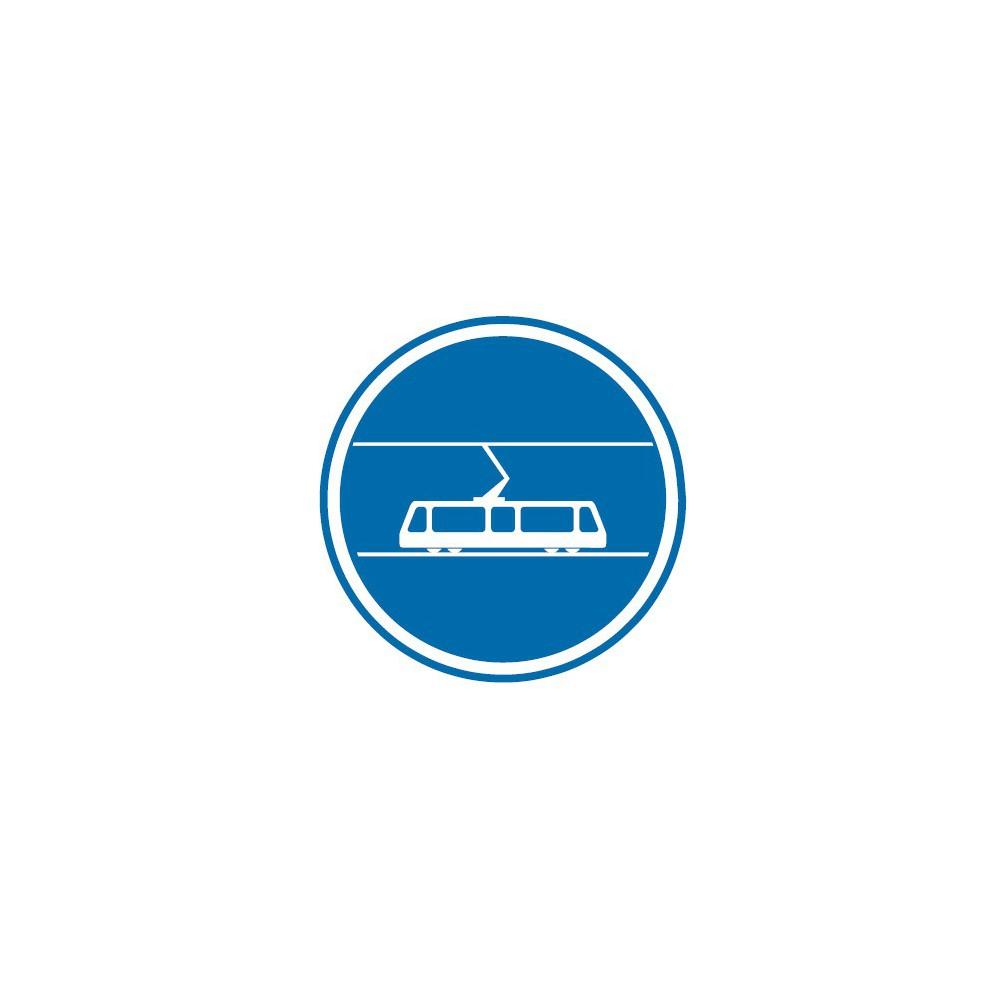 Panneau routier-type B Obligation  - B27b voie reservée aux tramways - Signalétique Express