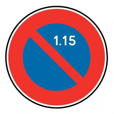 Panneau B6a2 stationnement interdit à tous les véhicules du 1er au 15 du mois