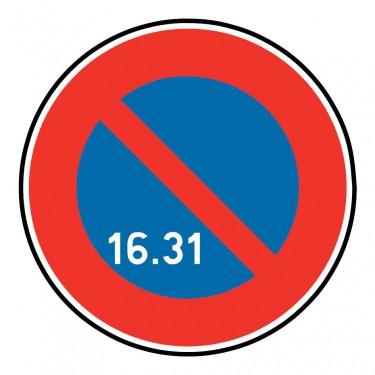 Panneau B6a3 stationnement interdit à tous les véhicules du 16 au 31 du mois
