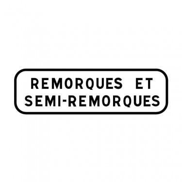 Panonceau Remorques et semi-remorques ou personnalisable - M4e2