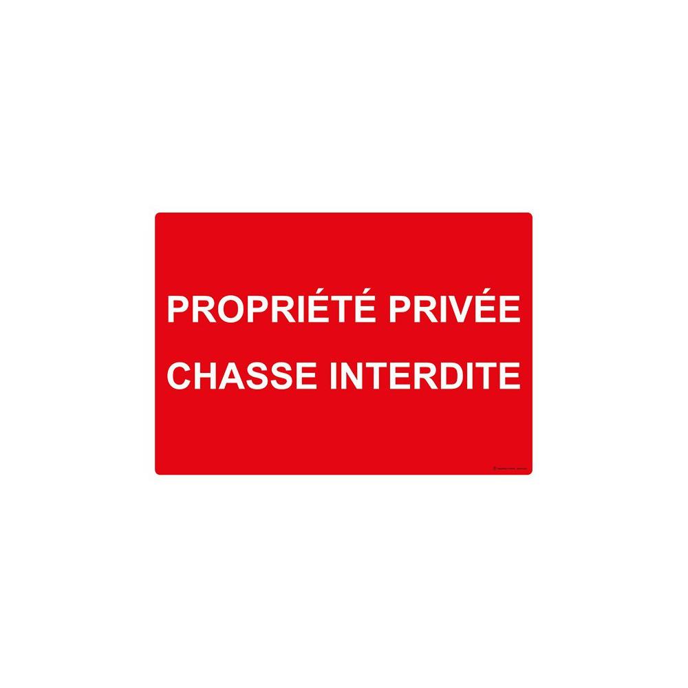 Panneau Propriété privée chasse interdite