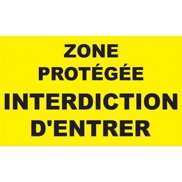 Panneau Zone protégée interdiction d'entrer