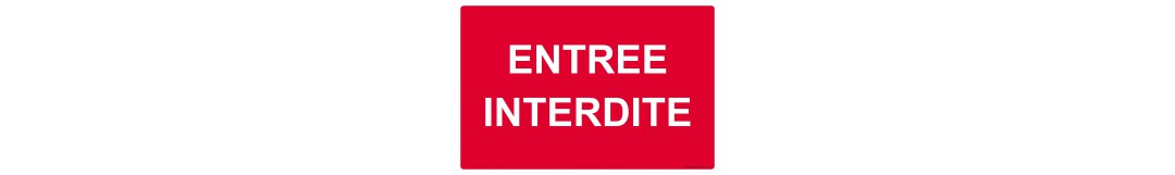 Interdiction | Signalétique Express